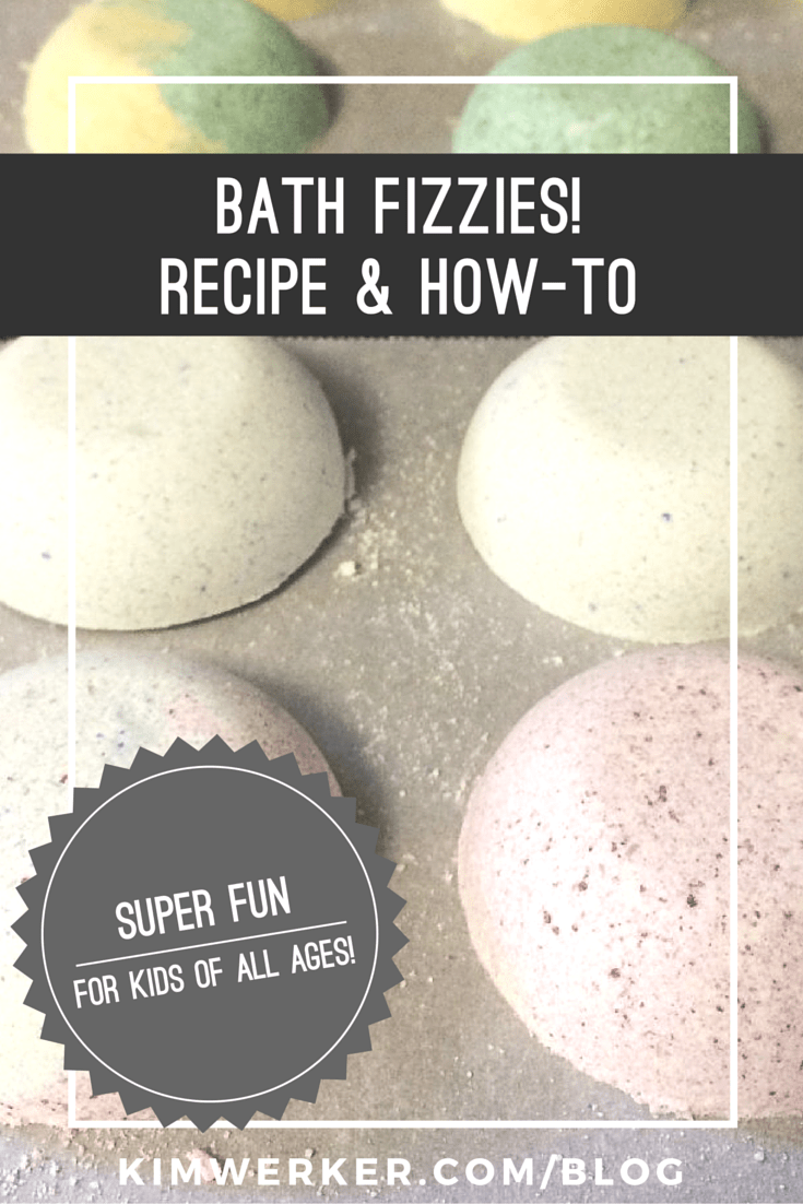 Bath Fizzies recipe & how-to. Fun for grown-ups and kids alike!