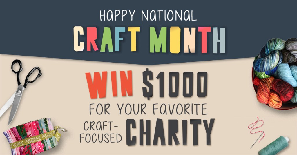 Win $1,000 for your favourite craft-focused charity!
