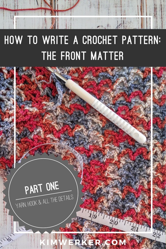 How to Write a Crochet Pattern: Part One