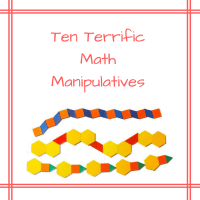 TEN TERRIFIC MATH MANIPULATIVES