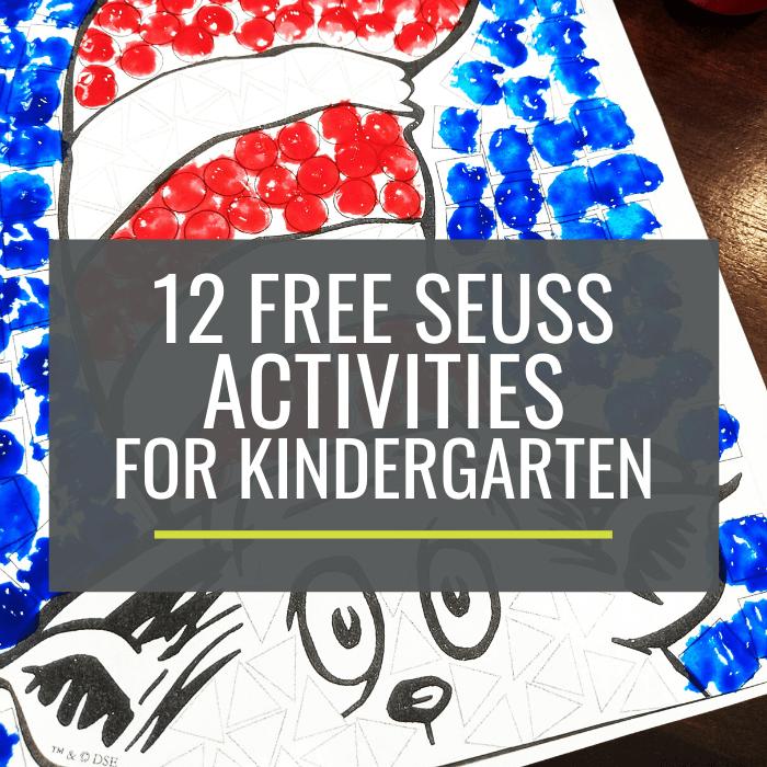 12 Free Dr Seuss Activities For Kindergarten Kindergartenworks