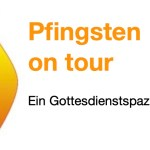 Schrift Pfingsten on tour