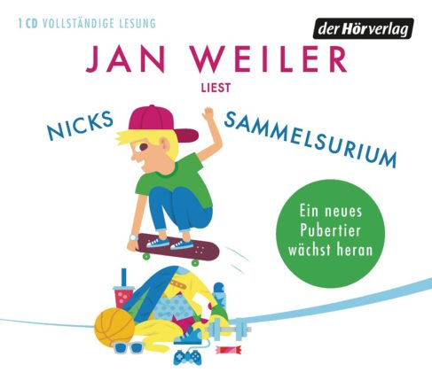 Nicks Sammelsurium von Jan Weiler/ Bild Der Hörverlag