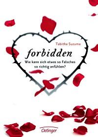 """Vaizdo rezultatas pagal užklausą """"Forbidden. Wie kann sich etwas so Falsches so richtig anfühlen?"""""""