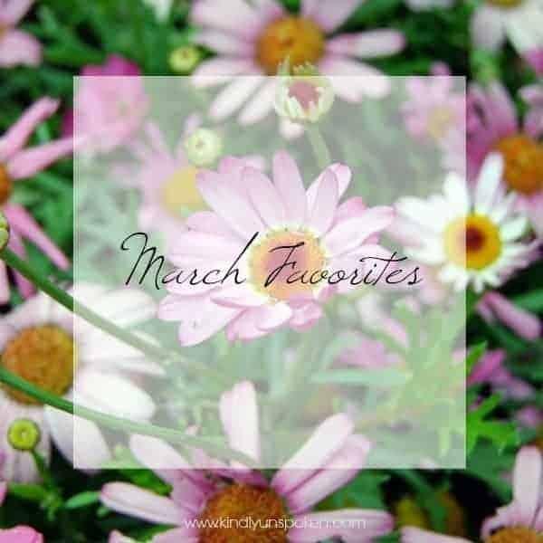 March Favorites Kindly Unspoken