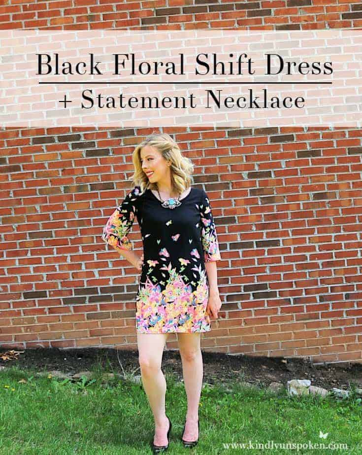 Black Floral Shift Dress + Statement Necklace