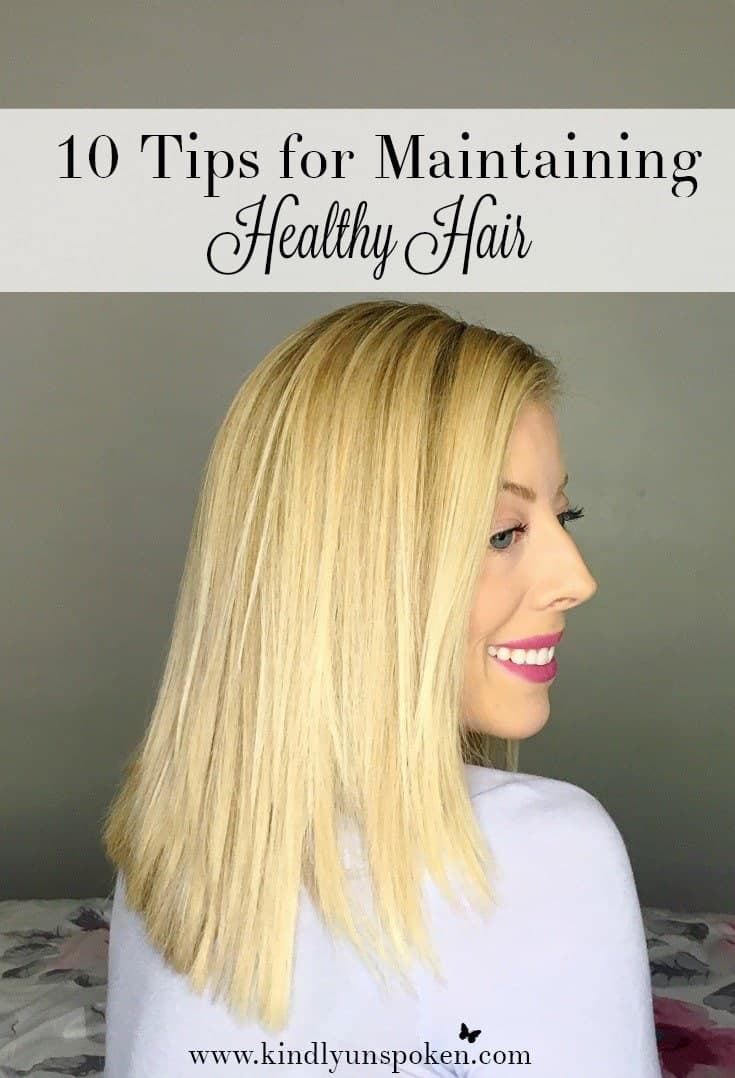 10 Tips for Maintaining Healthy Hair