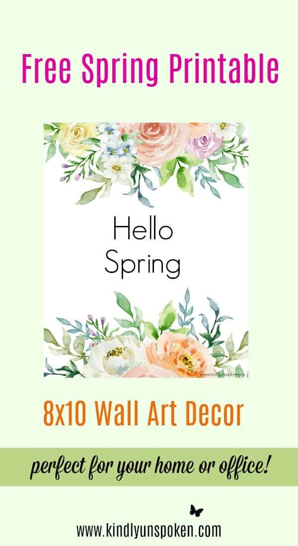 """Hello Spring"" Free 8x10 Spring Printable- These free spring printables are the perfect wall art for brightening up your home or office space this spring or easter season! You'll love displaying these 8x10 printables that feature beautiful spring watercolor flowers and inspirational quotes on enjoying the beauty around you."