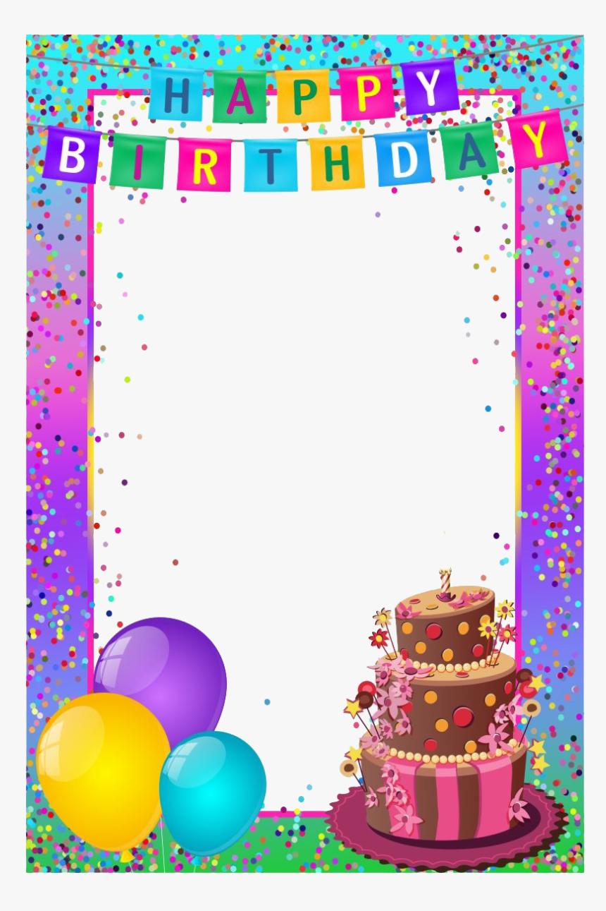 Birthday Frame Transparent Png Happy Birthday Card Frame Png Download Kindpng