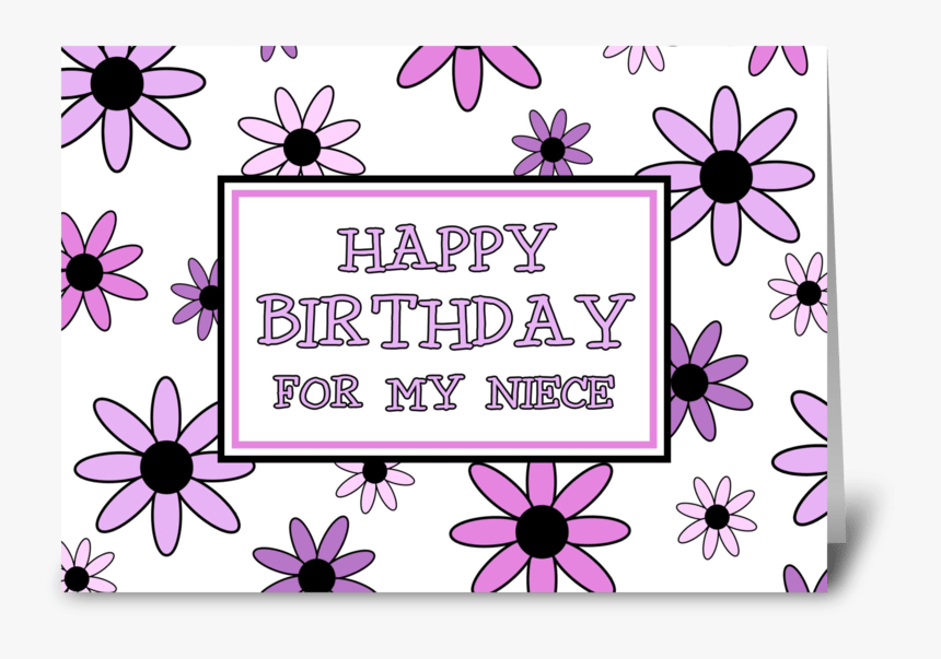 Niece Birthday Card Pretty Flowers Greeting Card Thank You My Niece Hd Png Download Kindpng
