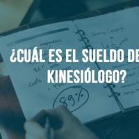 ¿Cuánto gana un Kinesiólogo?