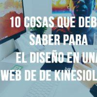 10 cosas que debes saber para tener el mejor diseño en una página web de Kinesiología