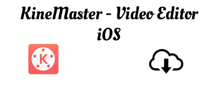 KineMaster Pro iOS