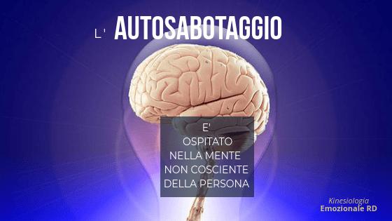 Autosabotaggio e Kinesiologia Emozionale