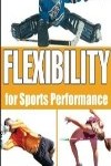 9780736064224--Flexibility for Sports Performance(灵活性对运动性能)