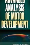 9780736073936 --Advanced Analysis of Motor Development(高级行为学发展与分析)