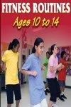 9780736074315--Fun Classroom Fitness Routines Ages 10-14(有趣的课堂健身年龄10 - 14上)