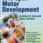 9780736075527--Life Span Motor Development - 5th Edition wWeb Resource (终身运动机能发展模型 第五版)