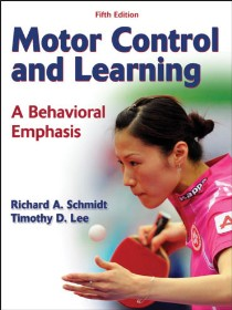 9780736079617--Motor Control and Learning - 5th Edition(运动控制与学习 第五版)