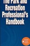 9780736082594--The Park and Recreation Professionals Handbook wOnline Resource(公园和娱乐专业手册-含网络在线资源)