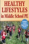 9780736086783--Teaching Healthy Lifestyles in Middle School PE(中学终身健康教学)