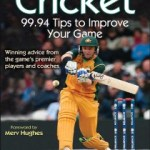 9780736090780--Cricket 99.94 Tips to Improve Your Game(板球运动:99.94种提高水平的方法)