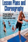 9780736091121--Water Fitness Lesson Plans and Choreography(水上健身课程训练和编排)