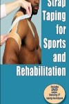9780736095273--Strap Taping for Sports and Rehabilitation(运动和康复的绷带绑扎)