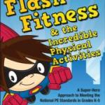 9780883149485_Flash Fitness & the Incredible Physical Activities (闪亮的难以置信的健身活动)