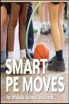 9780883149492--Smart PE Moves for Middle School Students(聪明的中学生体育动作)