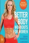 9781450432764--Better Body Workouts for Women(女性身体锻炼的更好方法)