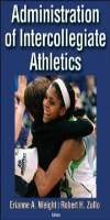 9781450468152--Administration of Intercollegiate Athletics(校际运动员管理)