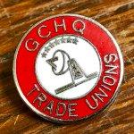 GCHQ Trade Unions badge.