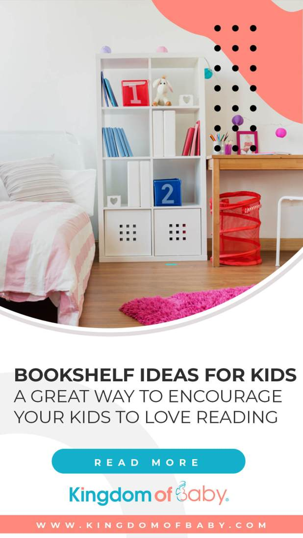 Bookshelf Ideas For Kids: A Great Way to Encourage Your Kids to Love Reading