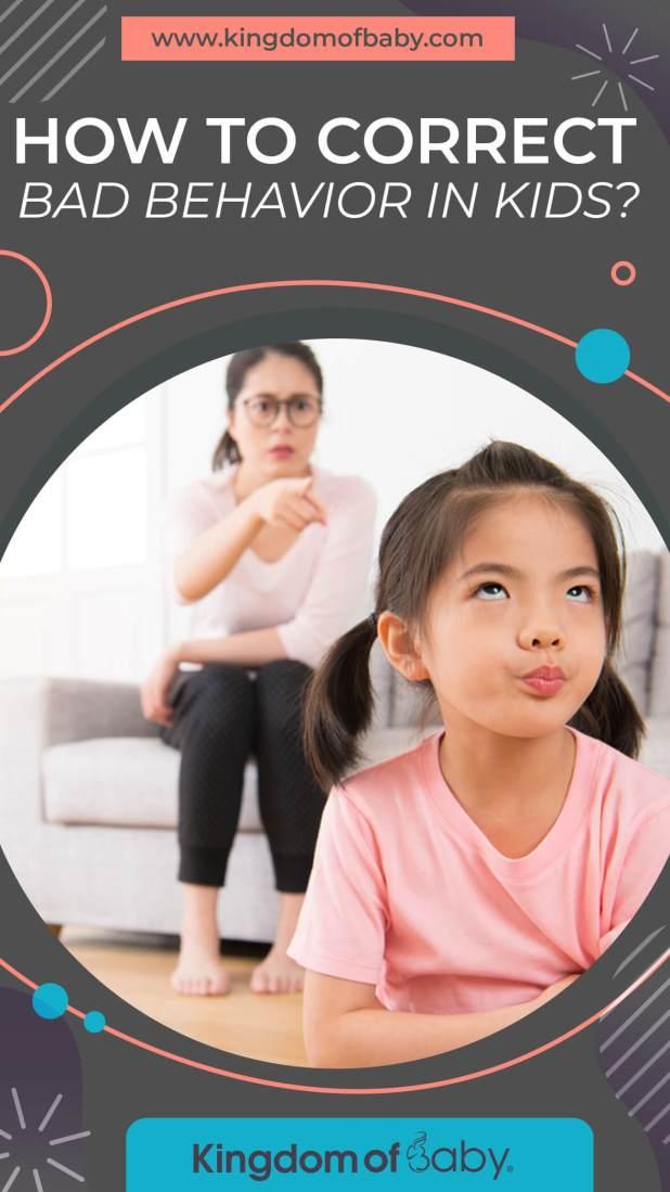 How to Correct Bad Behavior in Kids?