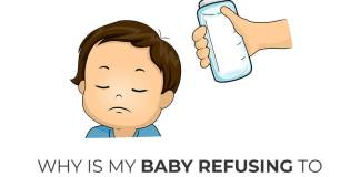 Why Is My Baby Refusing to Drink in the Milk Bottle?