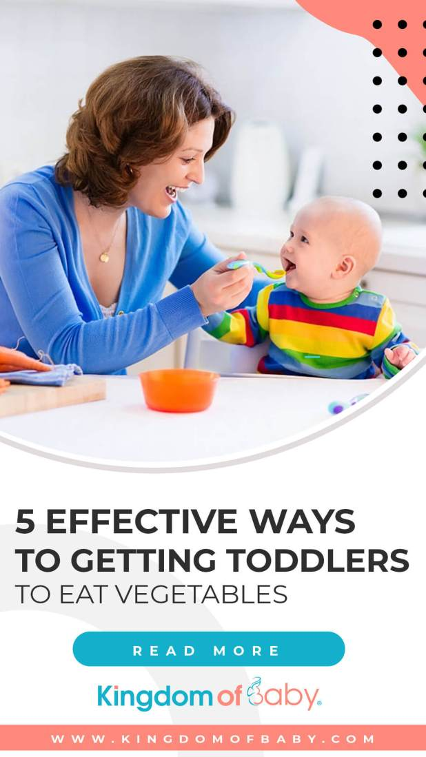 5 Effective Ways to Getting Toddlers to Eat Vegetables