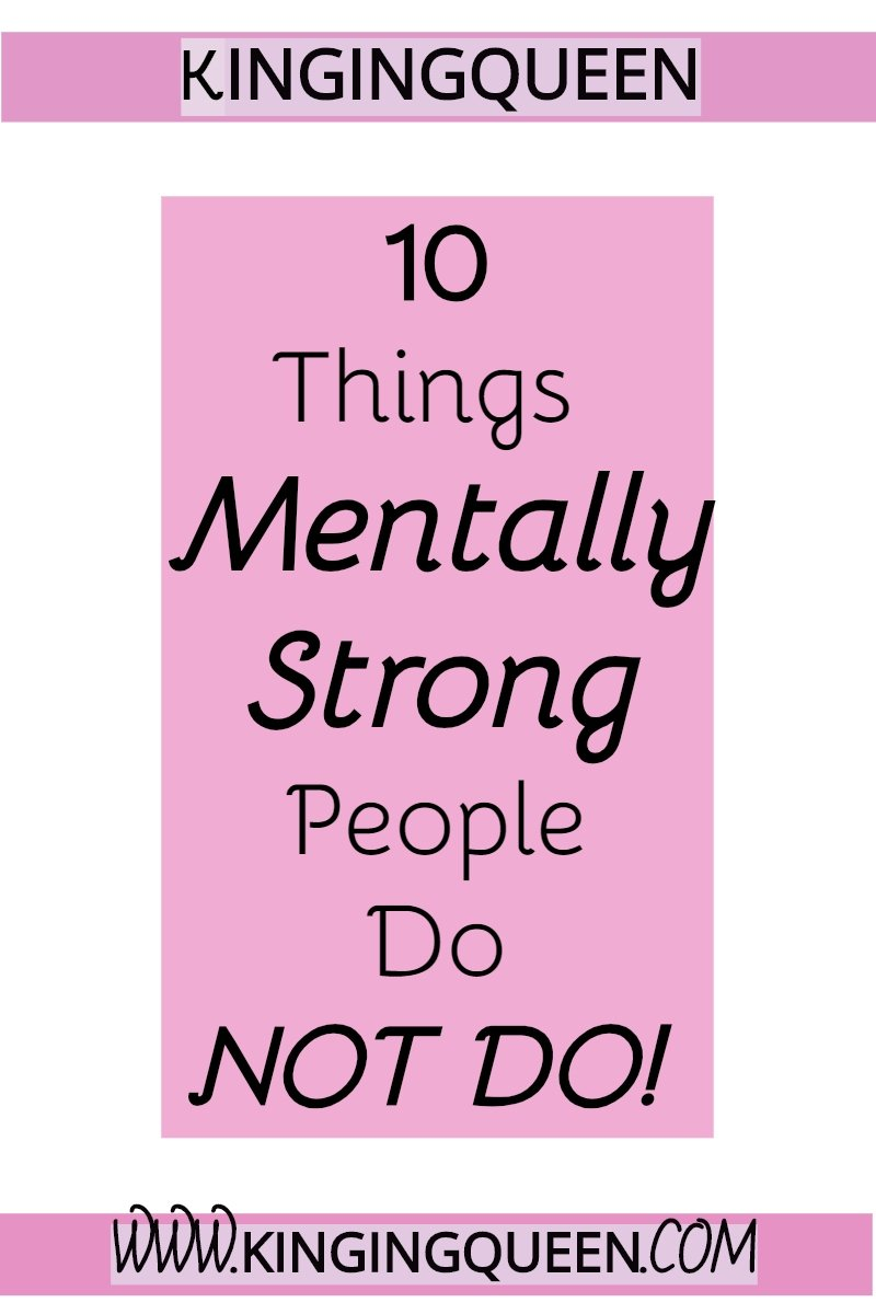 graphic with the words 10 things mentally strong people do not do