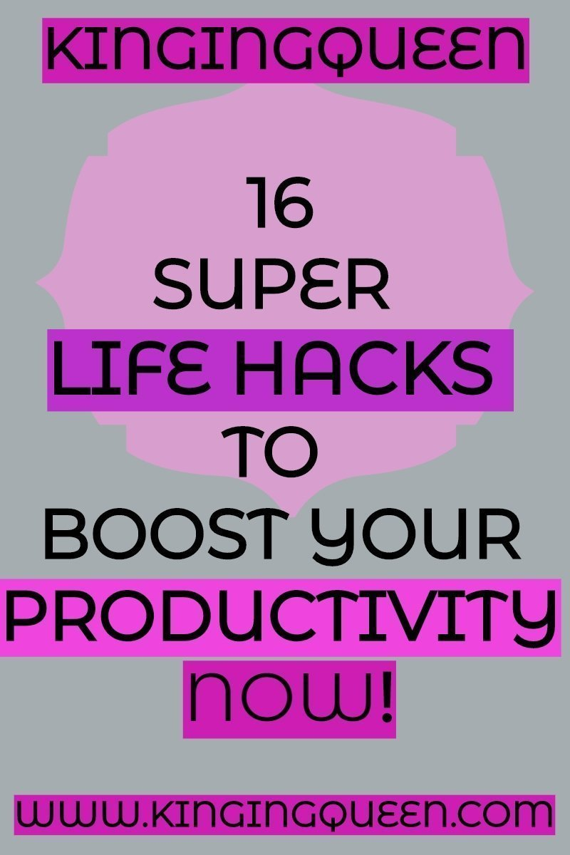 Graphic showing 16 Super Life Hacks For Improving Productivity