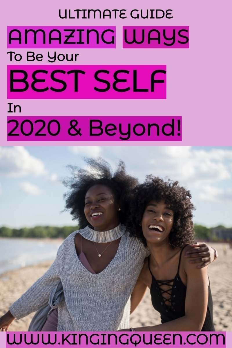 amazing 20 ways to be you best self in 2020 and beyond