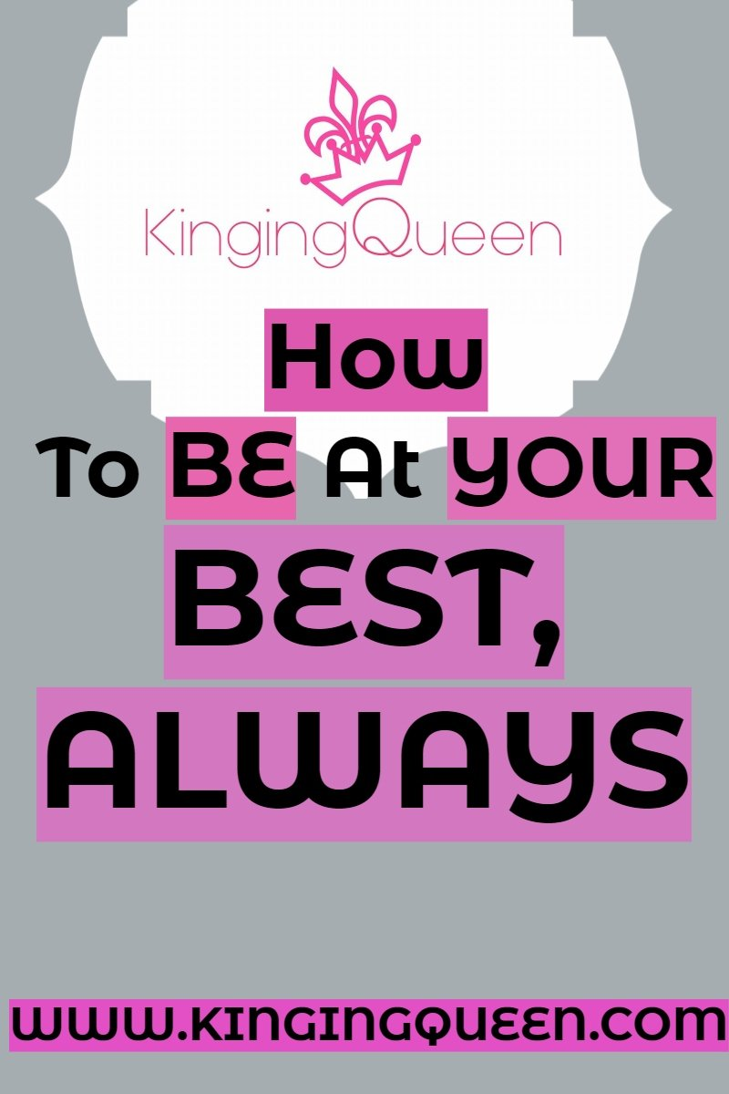 Graphic showing how to be at your best always