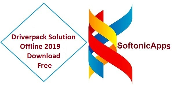 Driverpack Solution Offline 2019 Download Free