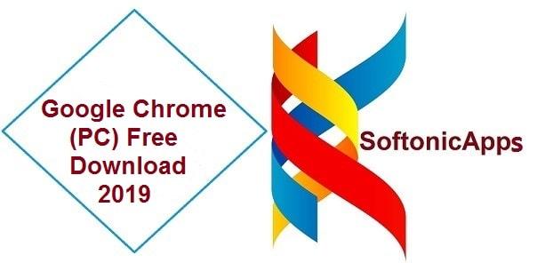 Google Chrome (PC) Free Download 2019 Softonic