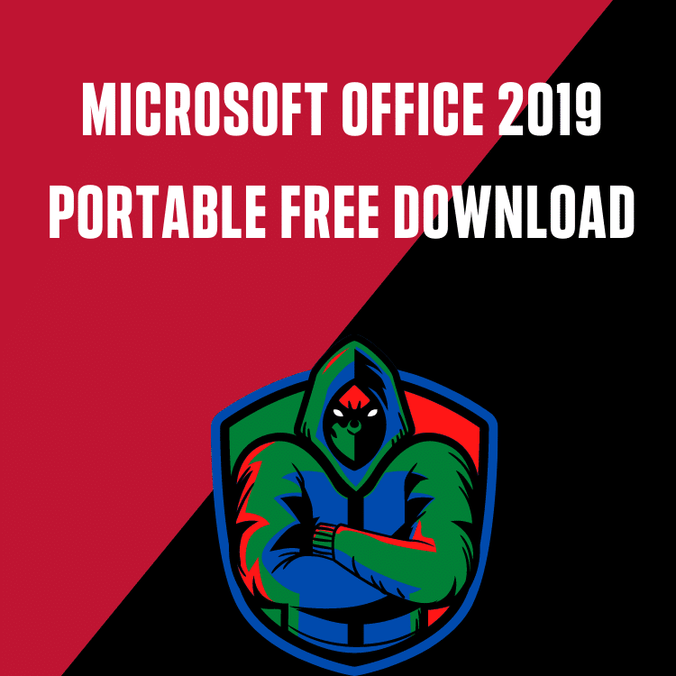 Microsoft Office 2019 Portable Free Download