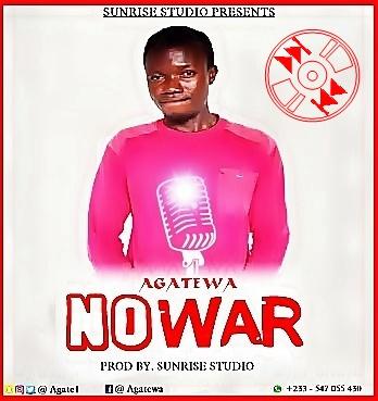 Agatewa - No War