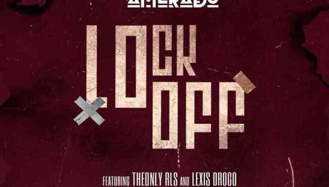 Download Amerado Lockoff. Top ten songs in Ghana 2019