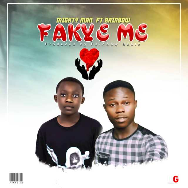 Mighty Man - Fakye Me ft. Rainbow. Kingsmotiongh. Latest Ghana songs and Nigeria Music