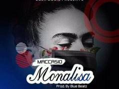 Maccasio - Monalisa (Prod. By Blue Beatz)