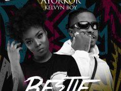 Queen Ayorkor - Bestie ft. KelvynBoy (Prod. by Chensee Beatz)