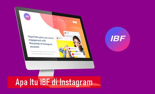Apa Itu IBF di Instagram
